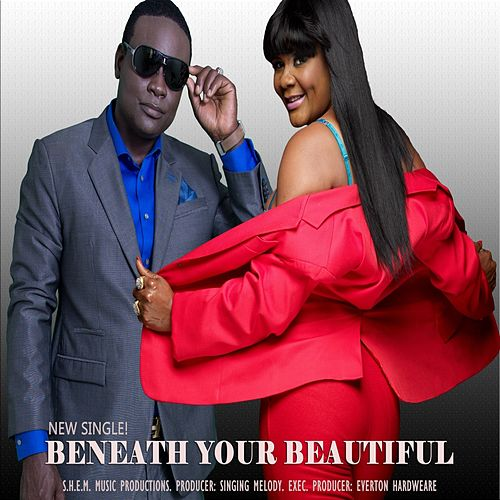 Beneath You're Beautiful (feat. Lady Saw) - Single by Singing Melody