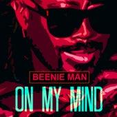 On My Mind - Single von Beenie Man