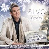Play & Download ... singt die schönsten Weihnachtslieder by Silvio Samoni | Napster