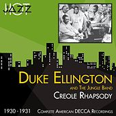 Play & Download Creole Rhapsody (Complete American DECCA Recordings 1930 -1931) by Duke Ellington | Napster