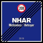 Motionless / Betrayer by Nhar
