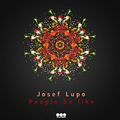 Play & Download People Be Like by Josef Lupo | Napster