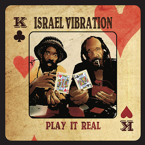 Play It Real by Israel Vibration