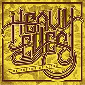 Play & Download He Dreams of Lions by The Heavy Eyes | Napster