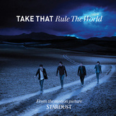 Rule The World by Take That