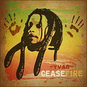Play & Download Cease Fire by Yvad | Napster