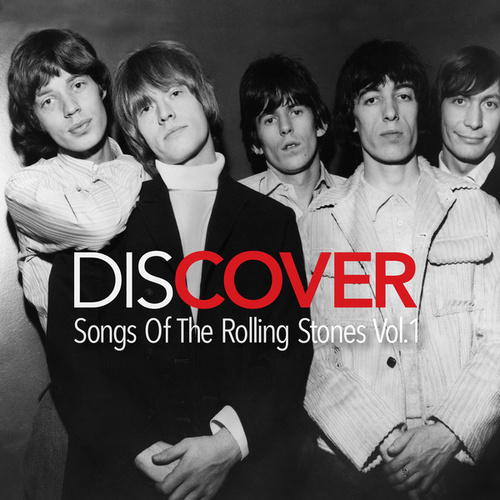 Discover: Songs Of The Rolling Stones Vol. 1 by Various Artists