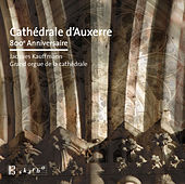 Cathédrale d'Auxerre 800 anniversaire by Jacques Kauffmann