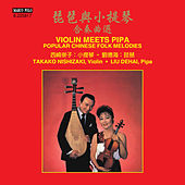 Violin Meets Pipa: Popular Chinese Folk Melodies by Takako Nishizaki