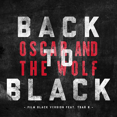Back to Black (Film Black Version) de Oscar & The Wolf