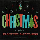 Play & Download It's Christmas by David Myles | Napster
