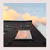 Play & Download Nights by Freak Owls | Napster
