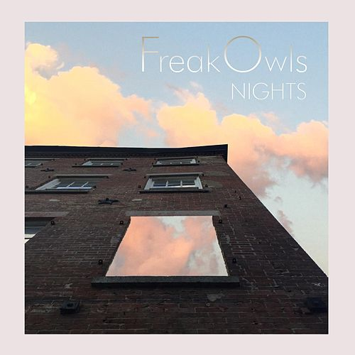 Nights by Freak Owls