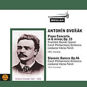 Play & Download Dvořák: Piano Concerto in G Minor, Op. 33 - Slavonic Dances, Op. 46 by Czech Philharmonic Orchestra | Napster