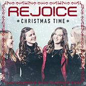 Christmas Time by Rejoice