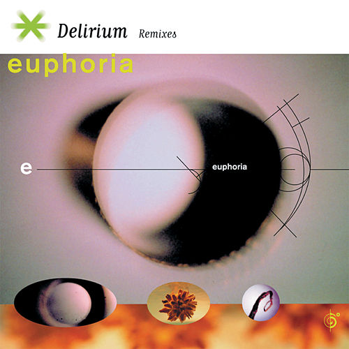 Play & Download Delirium Remixes by Euphoria | Napster