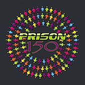 Prison 150 - EP by Various Artists