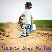 Play & Download Relaxation Songs for Kids – Children Songs, Kids Music for Kids Party and Play, Instrumental Songs for Fun, Relax & Sleep by Various Artists | Napster
