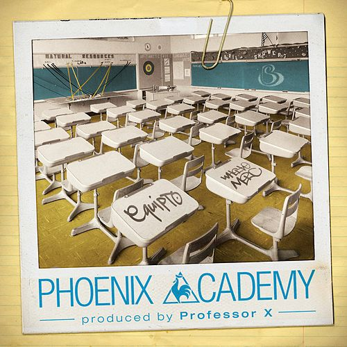 Play & Download Phoenix Academy by Professor X | Napster