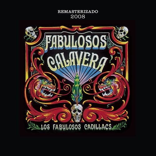 Play & Download Fabulosos Calavera by Los Fabulosos Cadillacs | Napster