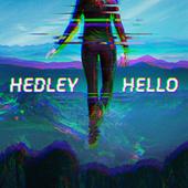 Play & Download Hello by Hedley | Napster
