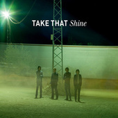 Play & Download Shine by Take That | Napster