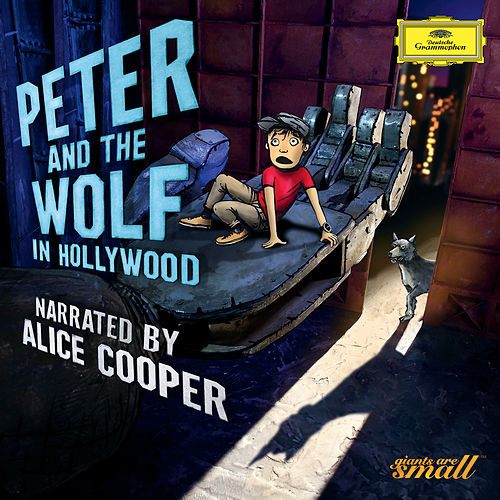 Play & Download Peter And The Wolf In Hollywood by Alice Cooper | Napster