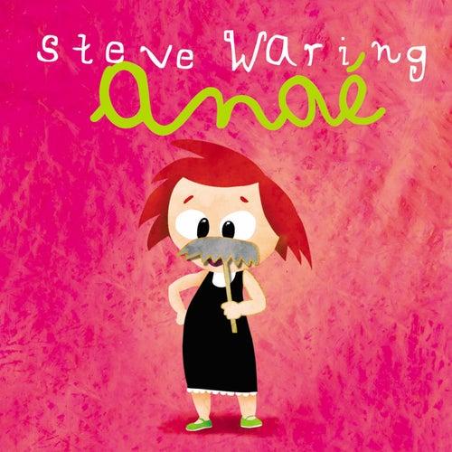 Anaé by Steve Waring