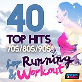 Play & Download 40 Top Hits 70's 80's 90's for Running and Workout by Various Artists | Napster