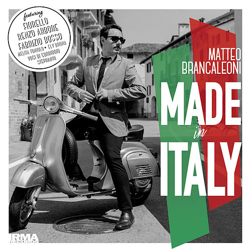 Play & Download Made in Italy by Matteo Brancaleoni | Napster