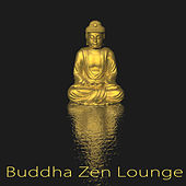 Buddha Zen Lounge – Amazing & Sensual Budda Lounge Bar Music Coffee House Electronic Songs by Various Artists