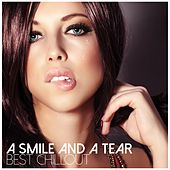 Play & Download A Smile and a Tear - Best Chillout by Various Artists | Napster
