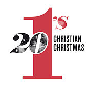 20 #1's Christian Christmas von Various Artists