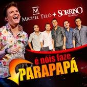 Play & Download É Nóis Faze Parapapá (Ao Vivo) by Sorriso Maroto | Napster