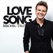 Play & Download Love Song by Michel Teló | Napster