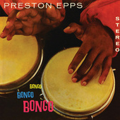Bongo Bongo Bongo by Preston Epps