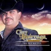 Play & Download Mi Secreto by Chuy Lizárraga y Su Banda Tierra Sinaloense | Napster