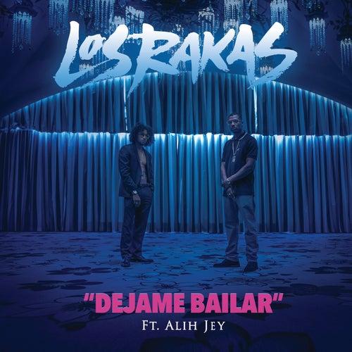 Play & Download Déjame Bailar by Los Rakas | Napster