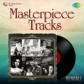 Play & Download Masterpiece Tracks - Bengali by Various Artists | Napster