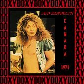 Canada 1971 (Doxy Collection, Remastered, Live on Fm Broadcasting) by Led Zeppelin