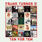 Play & Download Ten for Ten by Frank Turner | Napster