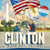 Clinton The Musical (Original Off-Broadway Cast) von Various Artists