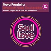 Play & Download Everybody Loves The Sunshine by Nova Fronteira | Napster