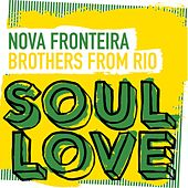 Play & Download Brothers From Rio by Nova Fronteira | Napster