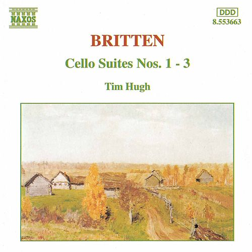 Cello Suites Nos. 1 - 3 by Benjamin Britten