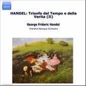 Play & Download Il Trionfo del Tempo e della Verità by George Frideric Handel | Napster