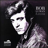 Play & Download Loretta by Bob Luman | Napster