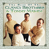 Play & Download The Best Of The Clancy Brothers & Tommy Makem by The Clancy Brothers | Napster