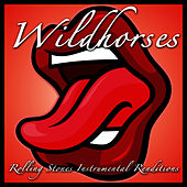 Play & Download Rolling Stones Instrumental Renditions by Wild Horses | Napster