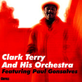 Clark Terry And His Orchestra by Clark Terry